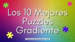 Los 10 Mejores Puzzles Gradiente