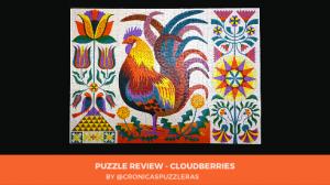 Puzzle Review - Cloudberries Puzzle - Rooster - 1000 pieces Thumbnail